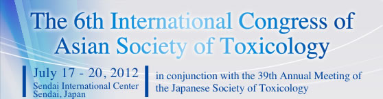 The 6th International Congress of Asian Society of Toxicology